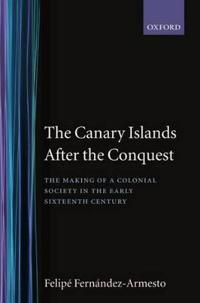 Canary Islands After the Conquest