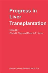 Progress in Liver Transplantation