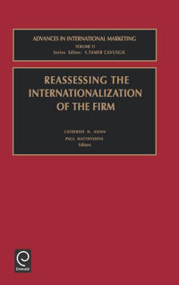 Reassessing the Internationalization of the Firm