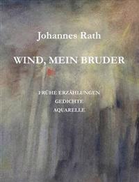 Wind, Mein Bruder