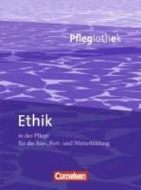 Pflegiothek: Ethik in der Pflege