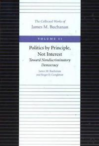 Politics by Principle, Not Interest: Toward Nondiscriminatory Democracy