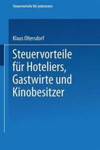Steuervorteile Für Hoteliers, Gastwirte Und Kinobesitzer