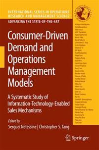 Consumer-Driven Demand and Operations Management Models