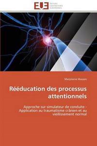 R��ducation Des Processus Attentionnels