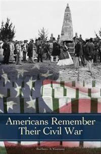 Americans Remember Their Civil War