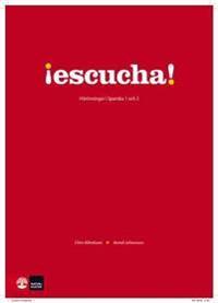 Escucha! Hörövningar i spanska 1 och 2 med cd