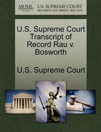 U.S. Supreme Court Transcript of Record Rau V. Bosworth