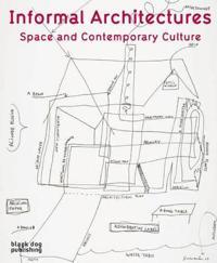 Informal Architectures