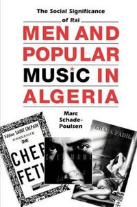 Men and Popular Music in Algeria