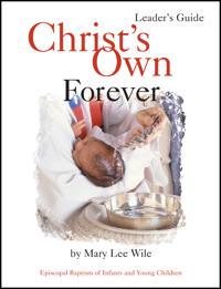 Christ's Own Forever