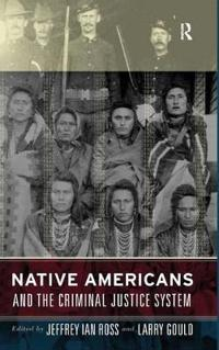 Native Americans And The Criminal Justice System