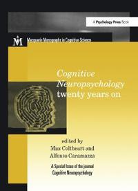 Cognitive Neuropsychology Twenty Years on
