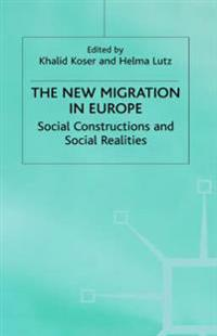 The New Migration in Europe