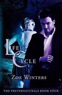 Life Cycle (Preternaturals Book 4)
