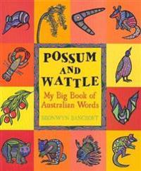 Possum and Wattle