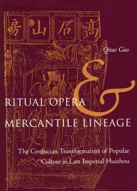 Ritual Opera And Mercantile Lineage