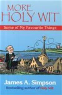 More holy wit - some of my favourite things