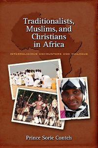Traditionalists, Muslims, and Christians in Africa