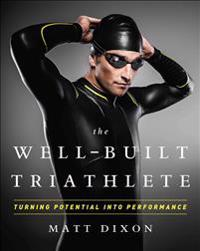 The Well-Built Triathlete