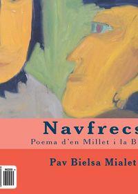 Navfrecs: Poema D'En Millet I La Busca