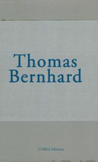 Thomas Bernhard teoskokonaisuus: Syy, Kellari, Hengitys, Kylmyys ja Muuan