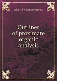 Outlines of Proximate Organic Analysis