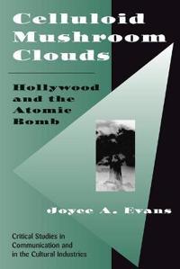 Celluloid Mushroom Clouds