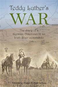 Teddy Luther's War