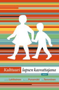 Kulttuuri lapsen kasvattajana