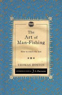 The Art of Man-Fishing