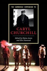 The Cambridge Companion to Caryl Churchill