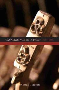 Canadian Women in Print, 1750-1918