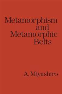 Metamorphism and Metamorphic Belts