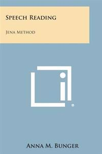 Speech Reading: Jena Method