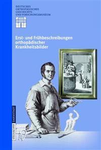 Erst- Und Fr hbeschreibungen Orthop discher Krankheitsbilder