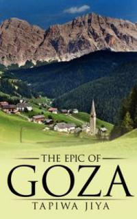 The Epic of Goza
