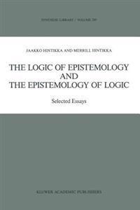 The Logic of Epistemology & the Epistemology of Logic