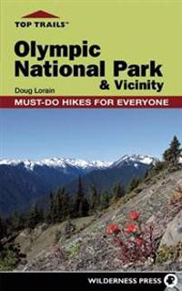 Top Trails Olympic National Park & Vicinity