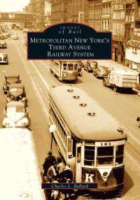 Metropolitan New York's Third Avenue Railway System