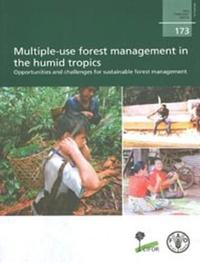 Multiple-Use Forest Management in the Humid Tropics