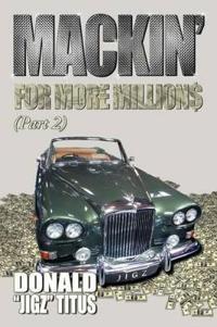 Mackin for More Millions