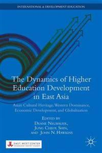The Dynamics of Higher Education Development in East Asia