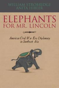 Elephants for Mr. Lincoln