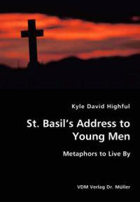 St. Basil's Address to Young Men