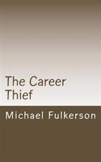 The Career Thief: Malefic Wants to Score Big. Will He?