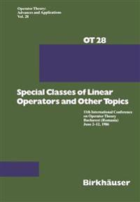 Special Classes of Linear Operators and Other Topics