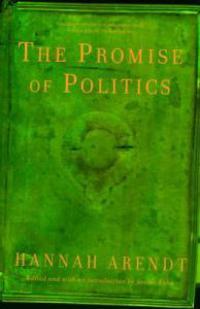 The Promise of Politics