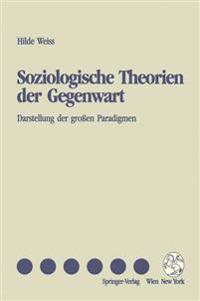 Soziologische Theorien Der Gegenwart