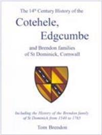 14th century history of the cotehele, edgcumbe and brendon families of st d
